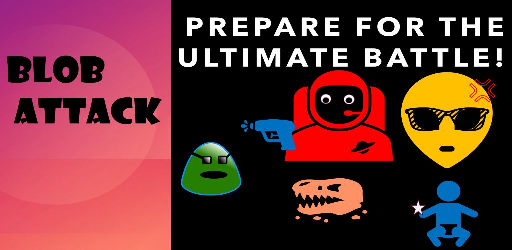 Blob Attack 2.0 Is Here!